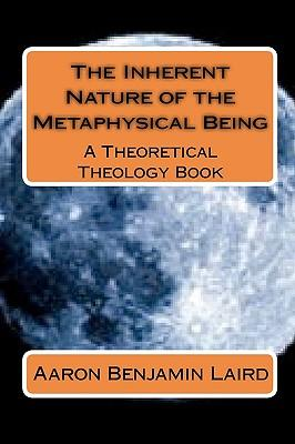 The Inherent Nature of the Metaphysical Being