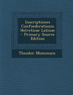 Inscriptiones Confoederationis Helveticae Latinae