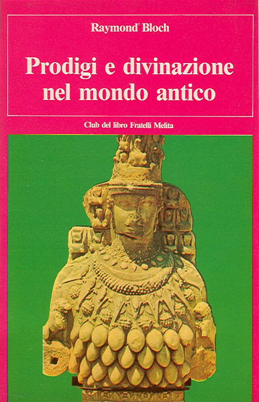 Prodigi e divinazione nel mondo antico
