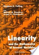 Linearity and the mathematics of several variables