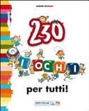 230 giochi per tutti...