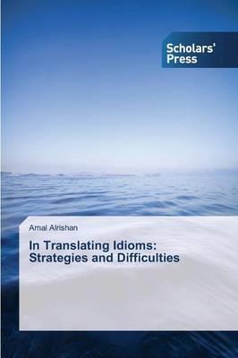 In Translating Idioms