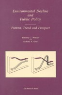 Environmental Decline and Public Policy