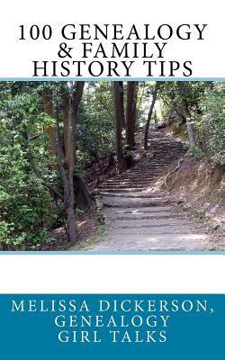 100 Genealogy & Family History Tips