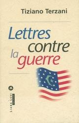 Lettres contre la gu...