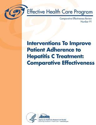 Interventions to Improve Patient Adherence to Hepatitis C Treatment