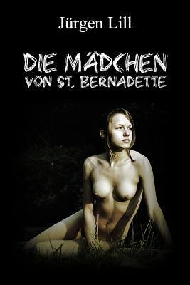 Die Mädchen von St. Bernadette