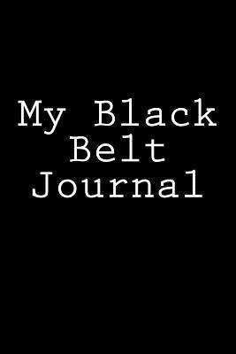My Black Belt Journal
