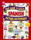 Just Look'N Learn Spanish Picture Dictionary