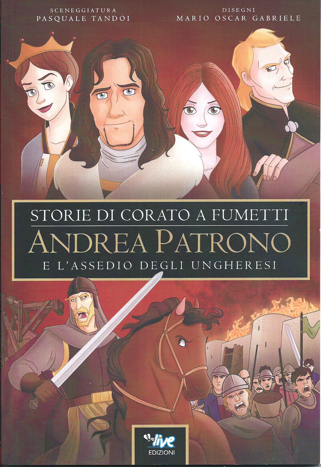Andrea Patrono e l'assedio degli ungheresi