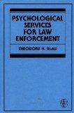 Psychological Services for Law Enforcement