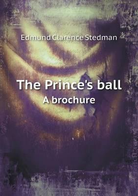 The Prince's Ball a Brochure
