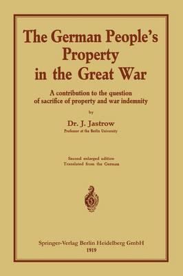 The German People's Property in the Great War
