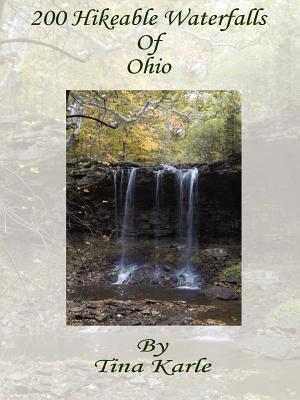 Hiking Ohio's Falls 200 More Hikeable Waterfalls
