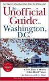 The Unofficial Guideto Washington, D.C.