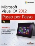 Microsoft Visual C# 2012 - Vol. 2