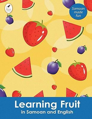 Learning Fruit in Samoan and English