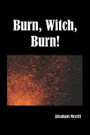 Burn Witch Burn!