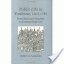 Public Life in Toulouse, 1463-1789