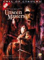 UNSEEN MASTERS - MODERN STRUGGLES AGAINST HIDDEN POWERS