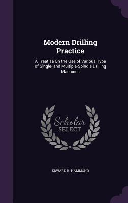Modern Drilling Practice