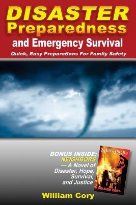 Disaster Preparedness and Emergency Survival