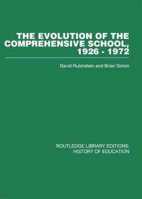 The Evolution of the Comprehensive School