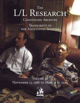 The L/L Research Channeling Archives - Volume 10