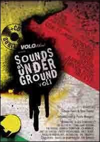 Sounds of underground - Vol. 1