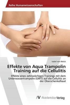 Effekte von Aqua Trampolin Training auf die Cellulitis