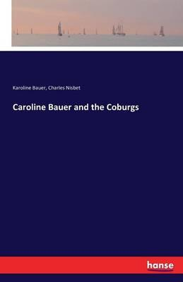 Caroline Bauer and t...