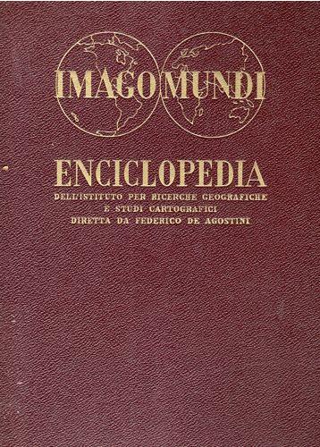 Imago Mundi. Enciclopedia del Mondo - vol. I