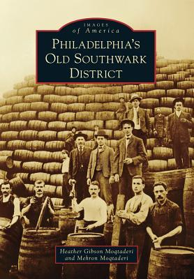 Philadelphia's Old Southwark District