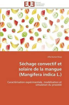 Sechage Convectif et Solaire de la Mangue (Mangifera Indica l.)