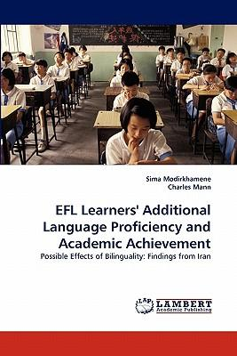 EFL Learners' Additional Language Proficiency and Academic Achievement