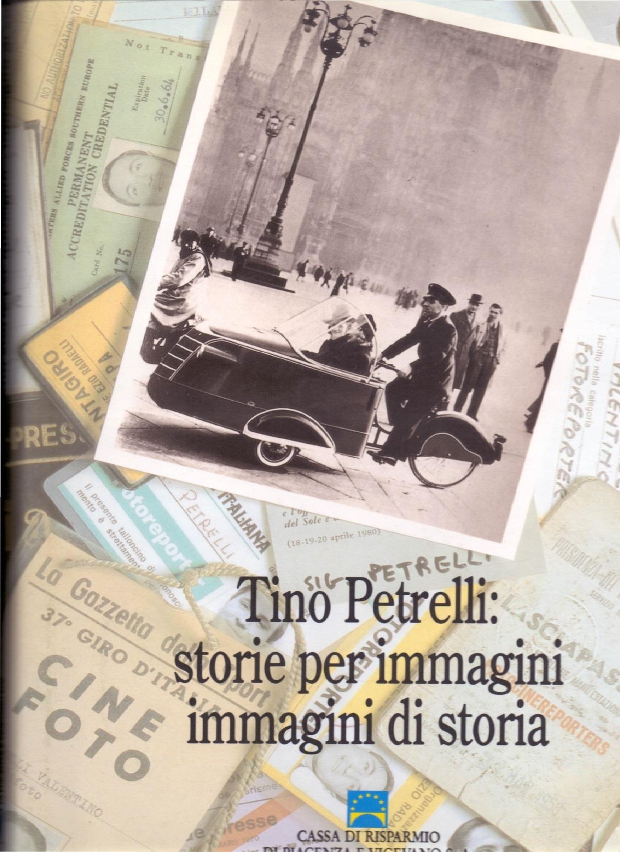 Tino Petrelli: storie per immagini, immagini di storia