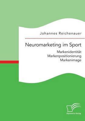 Neuromarketing im Sport