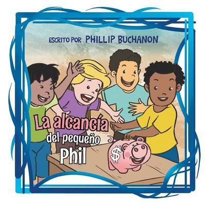 La Alcancia del Pequeno Phil