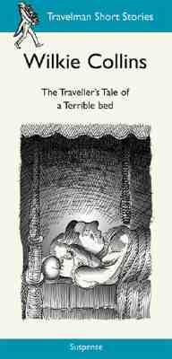 The Traveller's Tale of a Terrible Bed