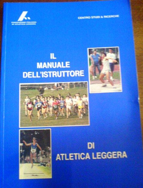 Il manuale dell'istruttore di atletica leggera
