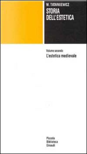 Storia dell'estetica - Vol. 2