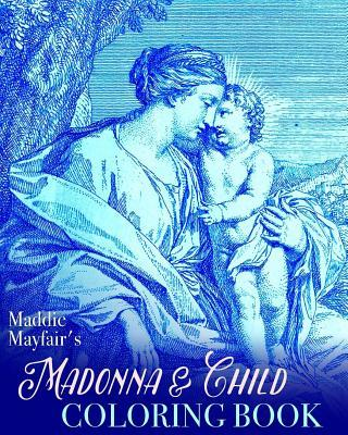 Madonna and Child Coloring Book