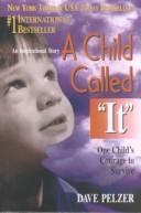 "Child Called ""It"""