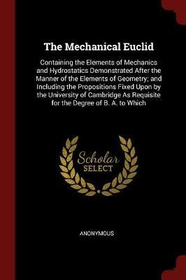 The Mechanical Euclid