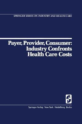Payer, Provider, Consumer