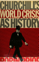 Churchill's World Crisis as History