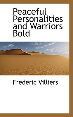 Peaceful Personalities and Warriors Bold