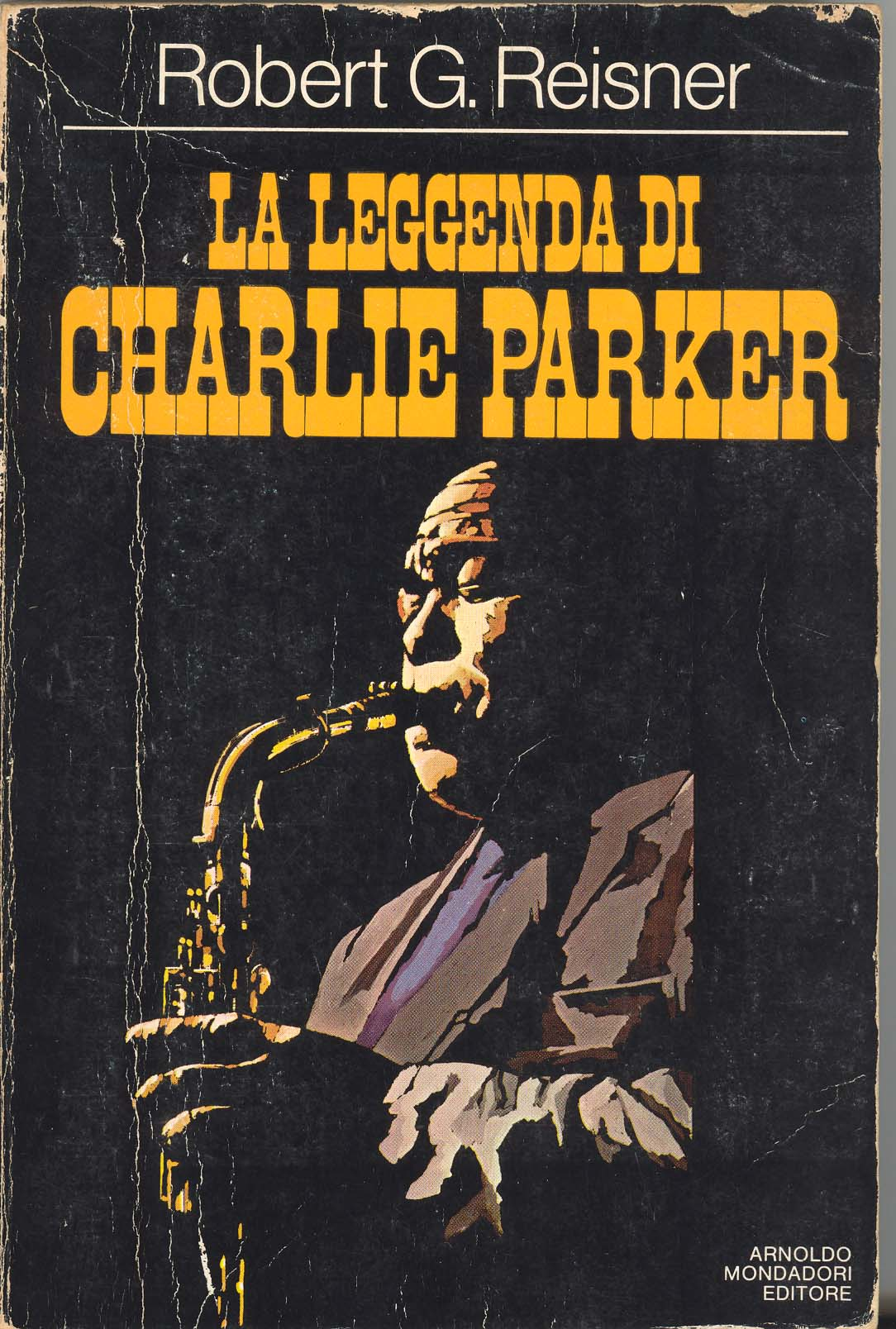 La leggenda di Charlie Parker