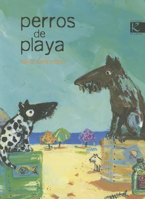Perros De Playa No Pic / Beach Dogs