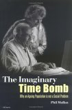 The Imaginary Time Bomb